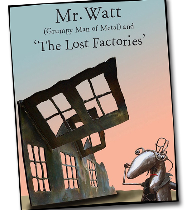 OUT NOW!! Mr Watt and the Lost Factories